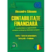 Contabilitate financiară în conformitate cu reglementările contabile românești și directivele europene. Teorie, teste de autoevaluare, teste grilă, probleme 2012