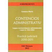 Contencios Administrativ. Legea contenciosului administrativ Legea nr.554/2004. Practica Judiciara 2010 - 2011