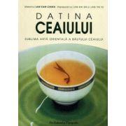 Datina ceaiului ~ sublima artă orientală a băutului ceaiului ~