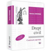 Drept civil. Contracte speciale. Conform noului Cod Civil