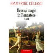 Eros si magie in Renastere. 1484 (Editia 2015)
