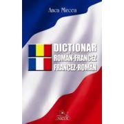 Dictionar Francez-Romana; Roman-Francez