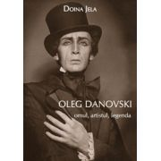 Oleg Danovski – omul, artistul, legenda