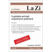 Legislatia privind organizarea judiciara (actualizat la 1.02.2012).