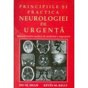 Principiile si practica neurologiei de urgenta: manual pentru medicii de medicina a urgentelor