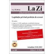 Legislaţia privind profesia de avocat (actualizat 15 ianuarie 2012)