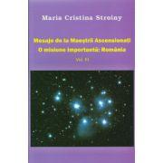 Mesaje de la Maestrii Ascesionati- O misiune importanta: Romania vol.III