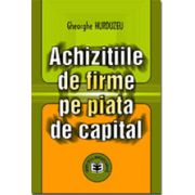 Achizitiile de firme pe piata de capital