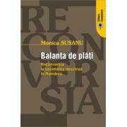 Balanţa de plăţi. Reconversia la societatea deschisă în România