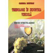 Tehnologii in industria vinicola: vinuri stricto-sensu