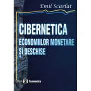Cibernetica economiilor monetare si deschise