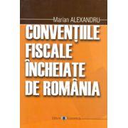 Conventiile fiscale incheiate de Romania