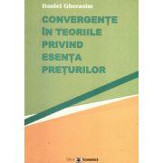 Convergente in teoriile privind esenta preturilor