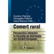 Comert rural. Perspectiva integrarii in fluxurile de distributie ale UE