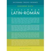 Dictionar latin-roman ( Gheorghe Gutu)