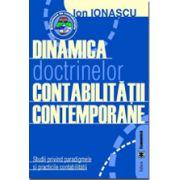 Dinamica doctrinelor contabilității contemporane. Studii privind paradigmele și practicile contabilității