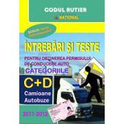 Intrebari si teste 2012 pentru obtinerea permisului auto. Categoriile C+D