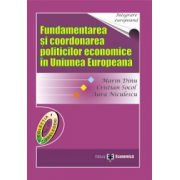 Fundamentarea si coordonarea politicilor economice in Uniunea Europeana