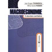 Macroeconomie. O abordare cantitativa