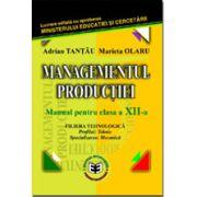 Managementul productiei manual clasa a XII-a