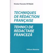Techniques de redaction francaise. Tehnici de redactare in franceza.