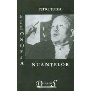 Filosofia nuantelor - Scrieri filosofice, vol. I