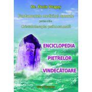 Enciclopedia pietrelor vindecatoare partea a III a. Cristaloterapia cauzala