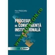 Procesul de convergenta institutionala, Volumul II