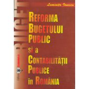 Reforma bugetului public si a contabilitatii publice in Romania