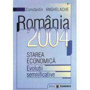 Romania 2004. Starea economica. Evolutii semnificative