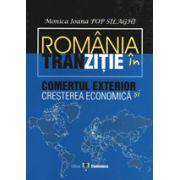 Romania in tranzitie. Comertul exterior si cresterea economica