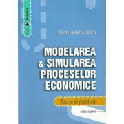 Modelarea & Simularea Proceselor Economice. Teorie și Practică. Ediția a IV-a