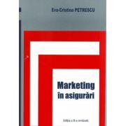Marketing in asigurari. Editia a II-a revazuta