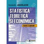 Statistica teoretica si economica. Teorie si aplicatii