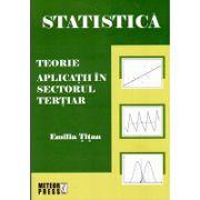 Statistica. Teorie si aplicatii in sectorul tertiar