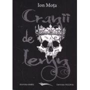 Cranii de lemn - articole cu intregirea: Liga natiunilor - Conferinta. Testamentul lui Ion Mota. Biografia de A. Vantu