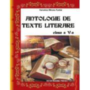 Antologie de texte literare Clasa a V-a