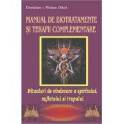 Manual de Biotratamente si Terapii Complementare