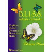 Bliss Echilibru, iubire, Integritate, Sexualitate, Suflet
