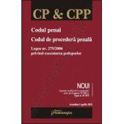 Codul penal. Codul de procedura penalaactualizat 5 aprilie 2012