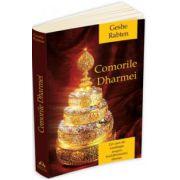 Comorile Dharmei. Un curs de meditatie asupra buddismului tibetan