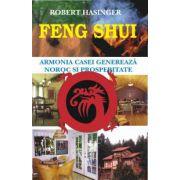 Feng Shui - Armonia casei genereaza noroc si prosperitate
