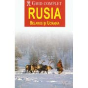 Ghid complet Rusia ( Belarus si Ucraina)