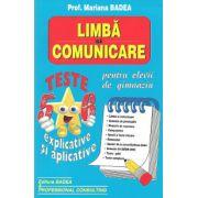 Limba si comunicare pentru elevii de gimnaziu. Teste explicative si aplicative, Clasele V-VI - 2012