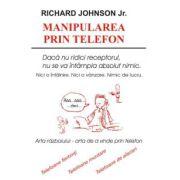 Manipularea prin Telefon