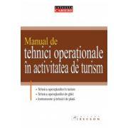 MANUAL DE TEHNICI OPERAŢIONALE ÎN ACTIVITATEA DE TURISM