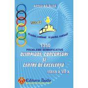 Olimpiade, Concursuri si Centre de Excelenta - 1350 de probleme semnificative pentru clasa a VII-a