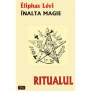 Ritualul - Inalta Magie