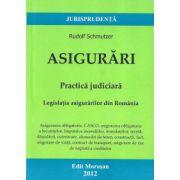 Asigurari - Practica judiciara ( Legislatia asigurarilor din Romania)
