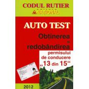 Auto Test 2012. Obtinerea si redobandirea permisului de conducere (13 din 15) 2012